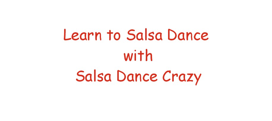 Seven Free Salsa Dance Videos take you Step by Step through Learning to Salsa Dance, with Salsa Crazy.